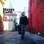 hayescarll_troubleinmind