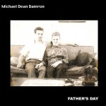 MichaelDeanDamron_FathersDay