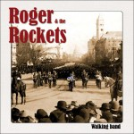 RogerAndTheRockets_WalkingBand