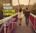 HenryWagons_ExpectingCompany