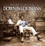 BobbyRush_DownInLouisiana