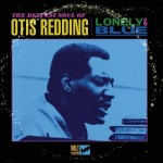 OtisRedding_LonelyAndBlue
