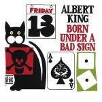 AlbertKing_BornUnderABadSign