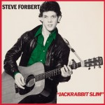 SteveForbert_JackrabbitSlim