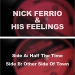NickFerrioAndHisFeelings_HalfTheTime