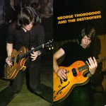 GeorgeThorogood_GeorgeThorogoodAndTheDestroyers