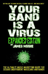 JamesMoore_YourBandIsAVirus