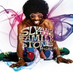 SlyAndTheFamilyStone_Higher