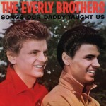 EverlyBrothers_SongsOurDaddyTaughtUs