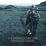 FarewellDrifters_TomorrowForever