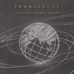 Translator_SometimesPeopleForget
