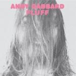 AndyGabbard_Fluff