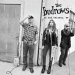 Budrows_NoBadWhiskey