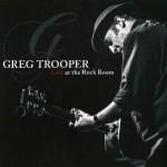 GregTrooper_LiveAtTheRockRoom