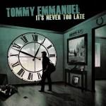 TommyEmmanuel_ItsNeverTooLate