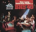 BR549_OneLongSaturdayNightPlus