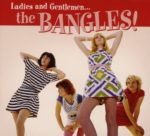 Bangles_LadiesAndGentlemenTheBangs