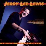 JerryLeeLewis_RockinMyLifeAway