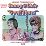 SonnyAndCher_GoodTimes