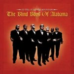 blindboysofalabama_gotellitonthemountain