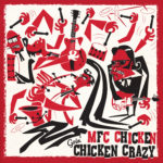 mfcchicken_goinchickencrazy_chrismoore
